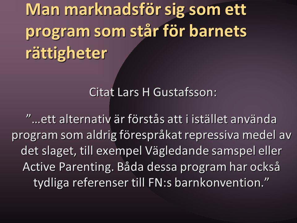 Man marknadsför sig som ett program som står för barnets rättigheter