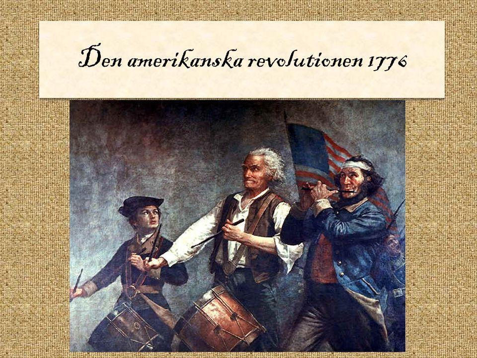 Den amerikanska revolutionen 1776