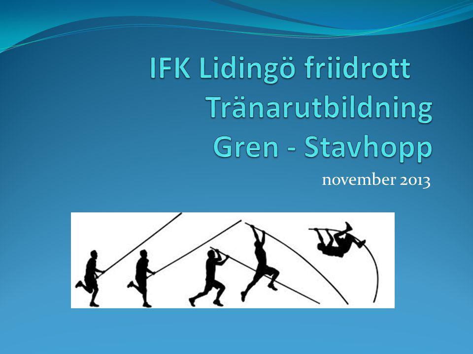 IFK Lidingö friidrott Tränarutbildning Gren - Stavhopp