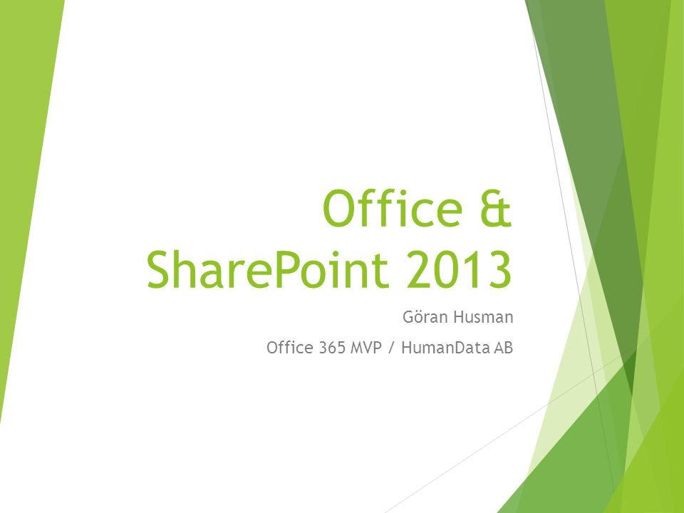 Göran Husman Office 365 MVP / HumanData AB