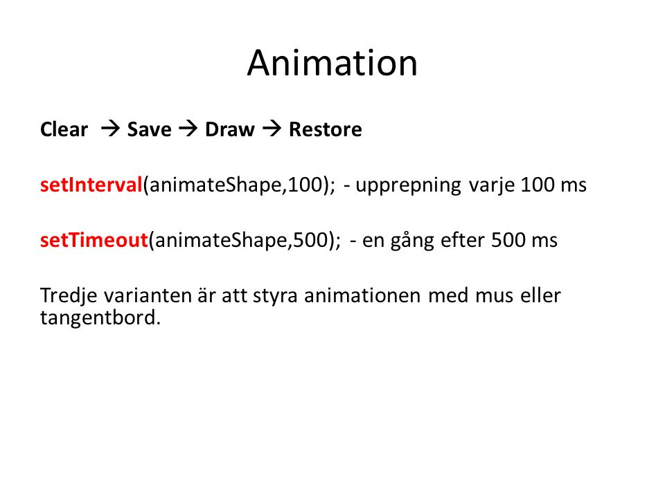 Animation Clear  Save  Draw  Restore