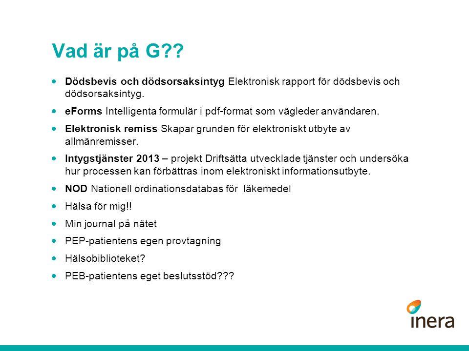 Vad är på G Dödsbevis och dödsorsaksintyg Elektronisk rapport för dödsbevis och dödsorsaksintyg.