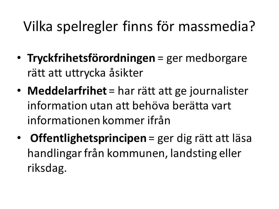 Vilka spelregler finns för massmedia