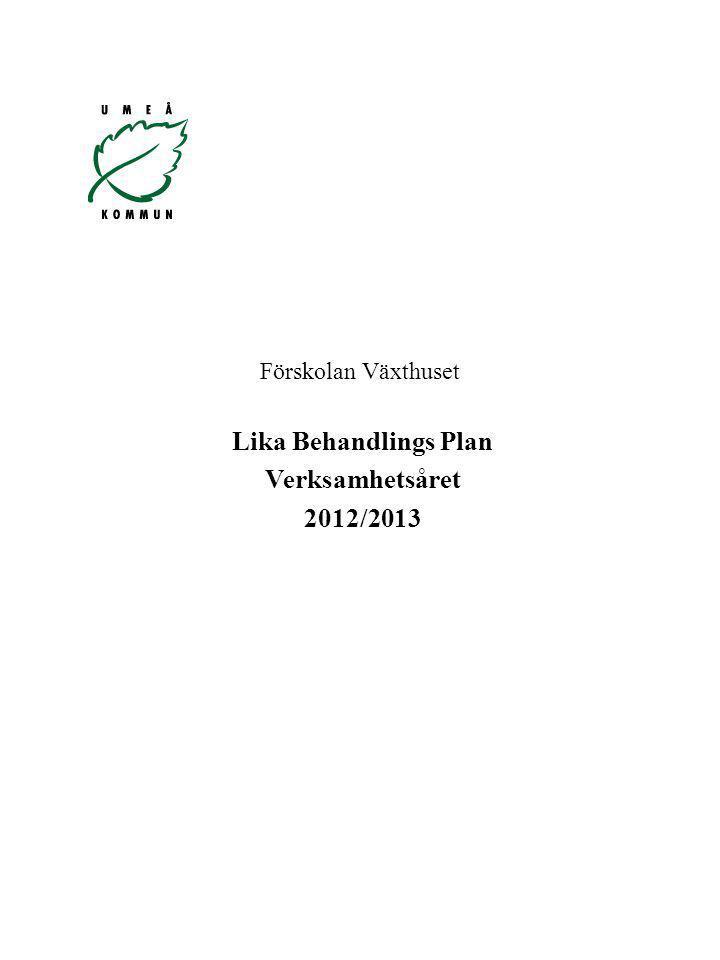 Lika Behandlings Plan Verksamhetsåret 2012/2013