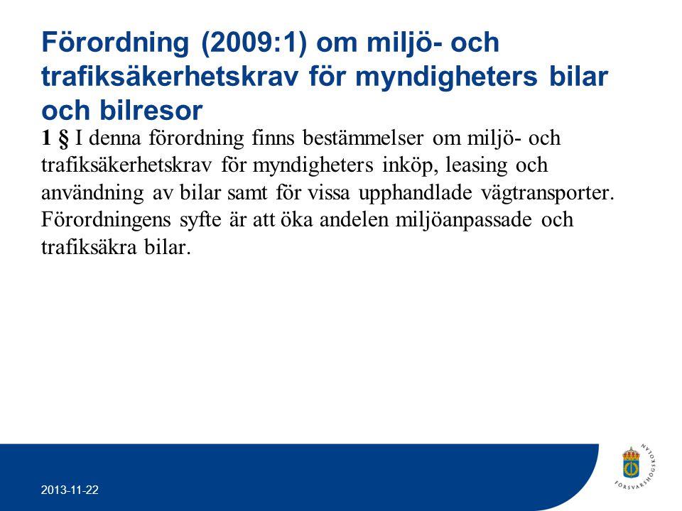 Förordning (2009:1) om miljö- och trafiksäkerhetskrav för myndigheters bilar och bilresor