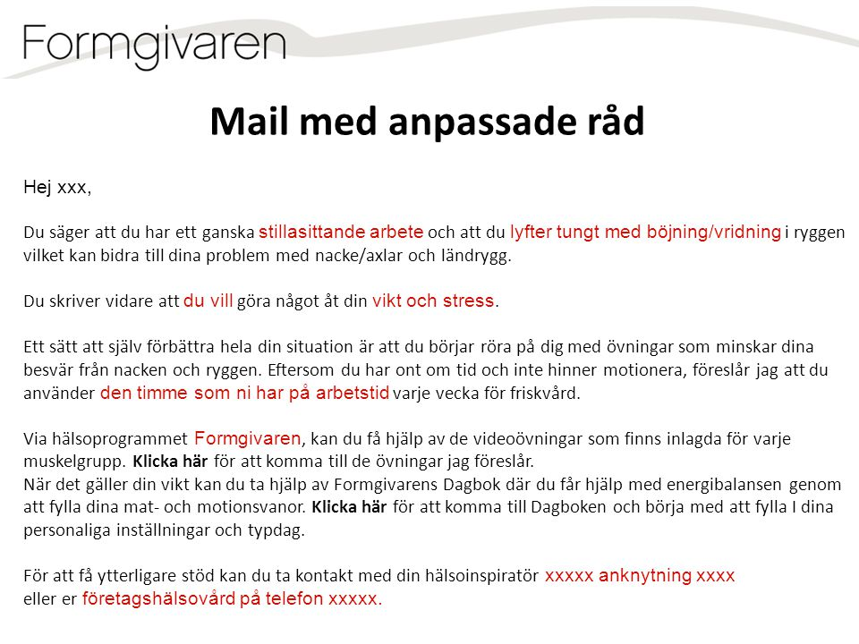 Mail med anpassade råd Hej xxx,