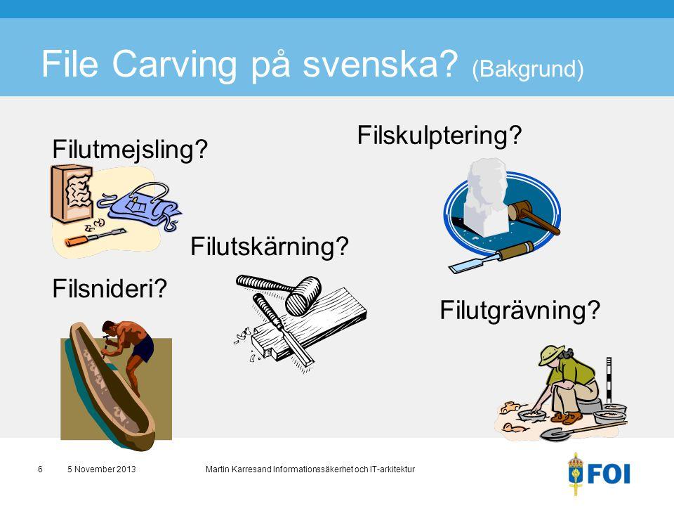 File Carving på svenska (Bakgrund)