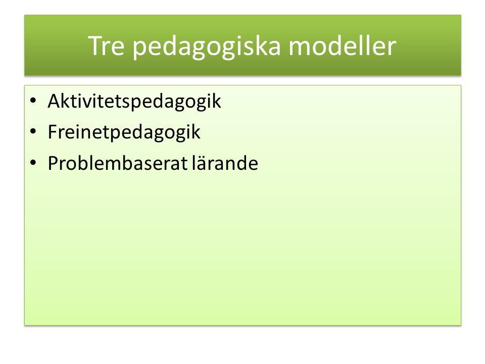 Tre pedagogiska modeller
