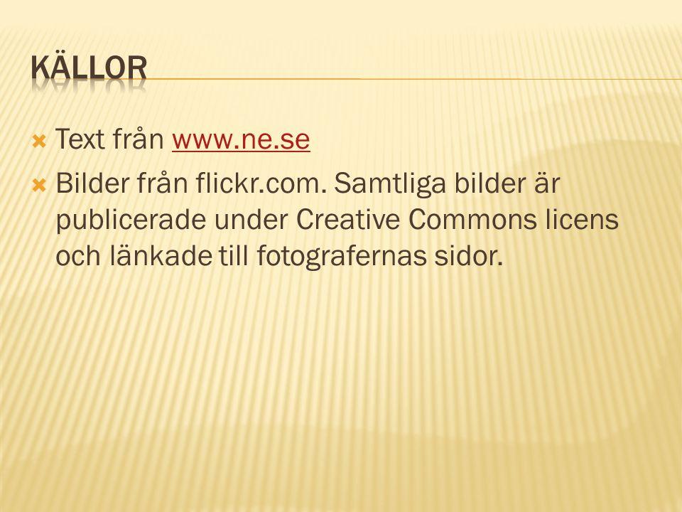 Källor Text från www.ne.se