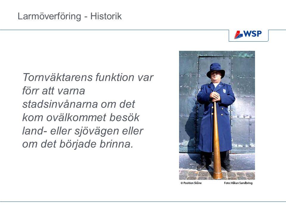 Larmöverföring - Historik