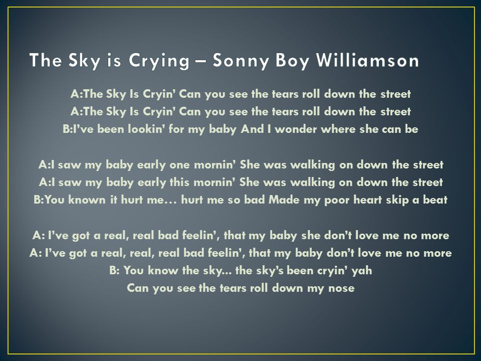 The Sky is Crying – Sonny Boy Williamson
