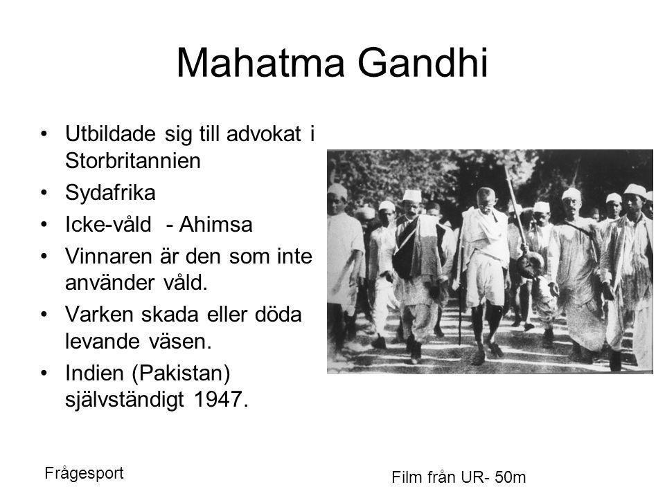Mahatma Gandhi Utbildade sig till advokat i Storbritannien Sydafrika