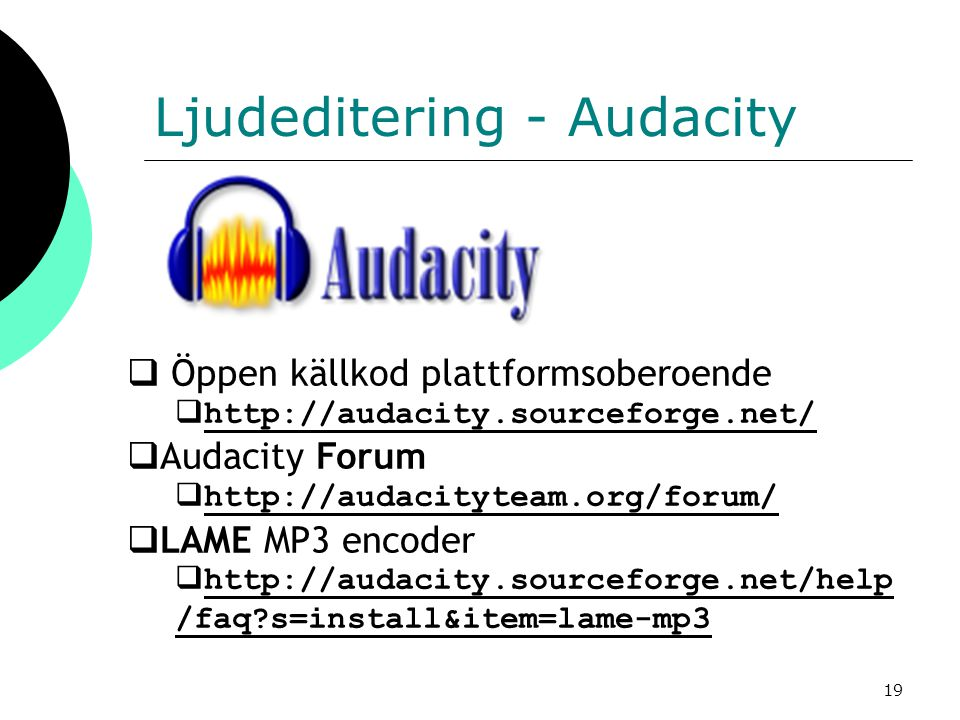 Ljudeditering - Audacity