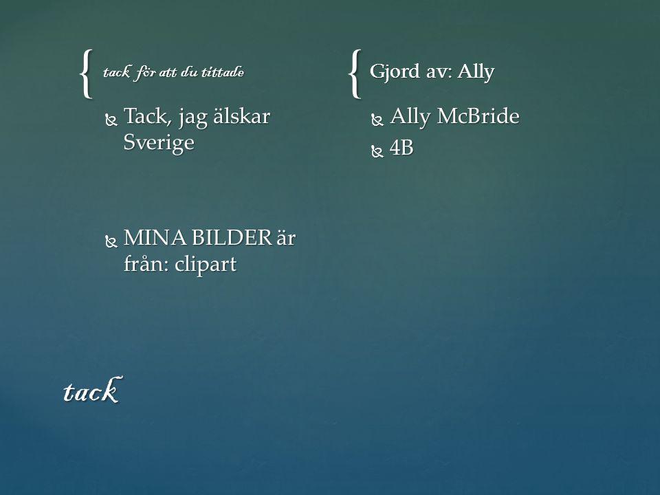 tack Tack, jag älskar Sverige MINA BILDER är från: clipart