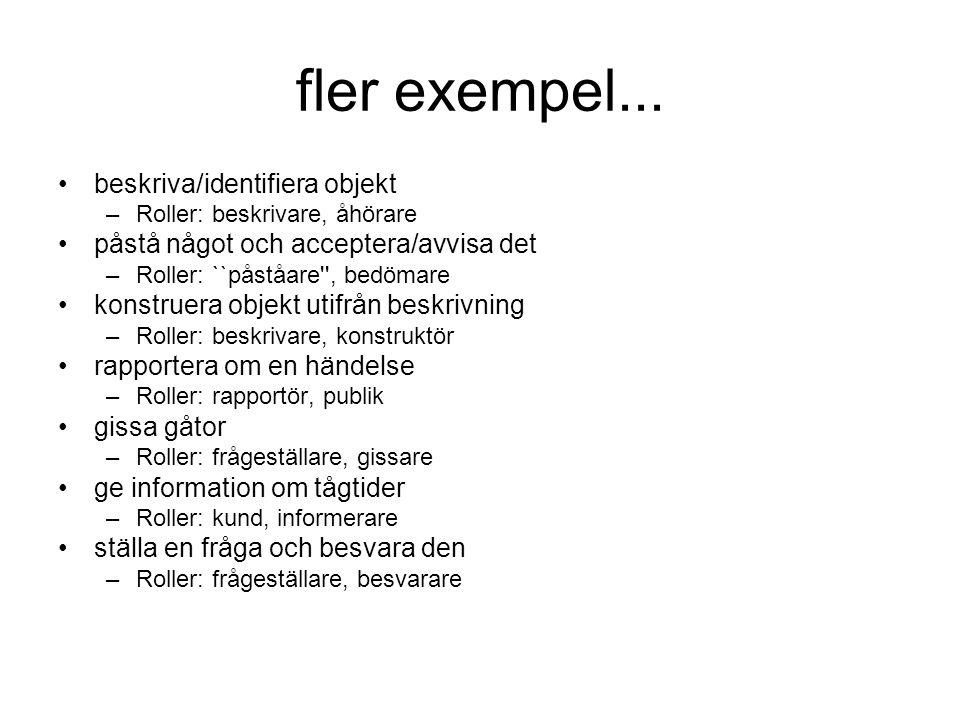 fler exempel... beskriva/identifiera objekt