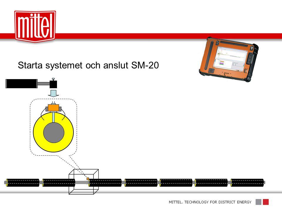 Starta systemet och anslut SM-20