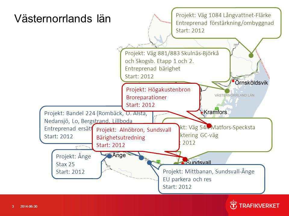 Västernorrlands län Projekt: Väg 1084 Långvattnet-Flärke