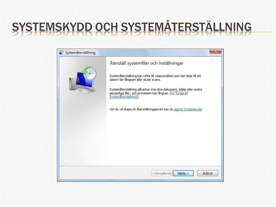 Systemskydd och systemåterställning