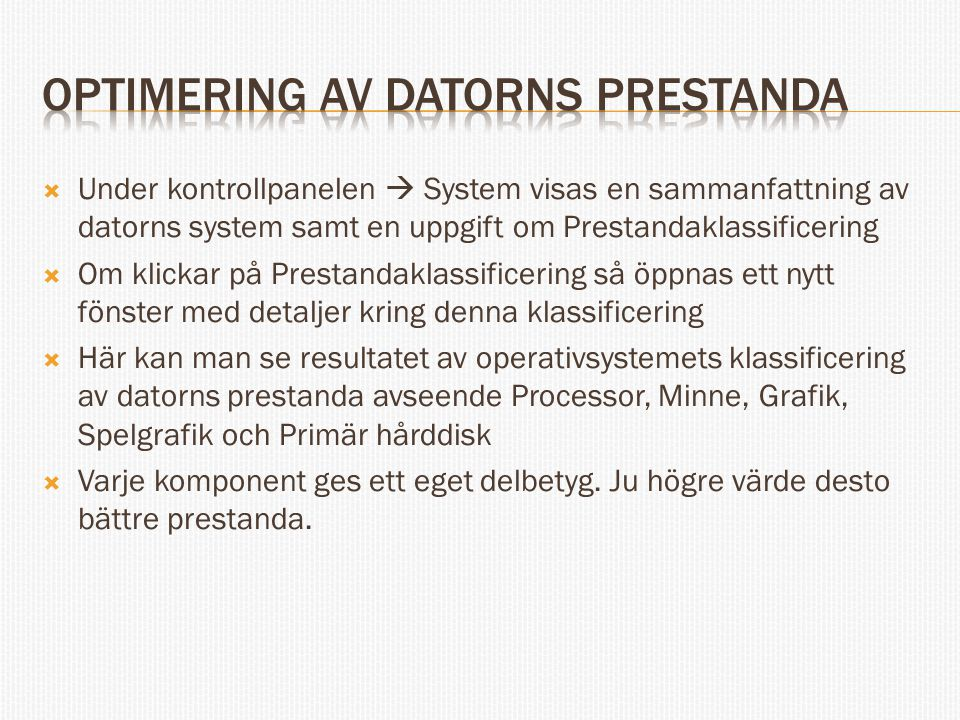 Optimering av datorns prestanda
