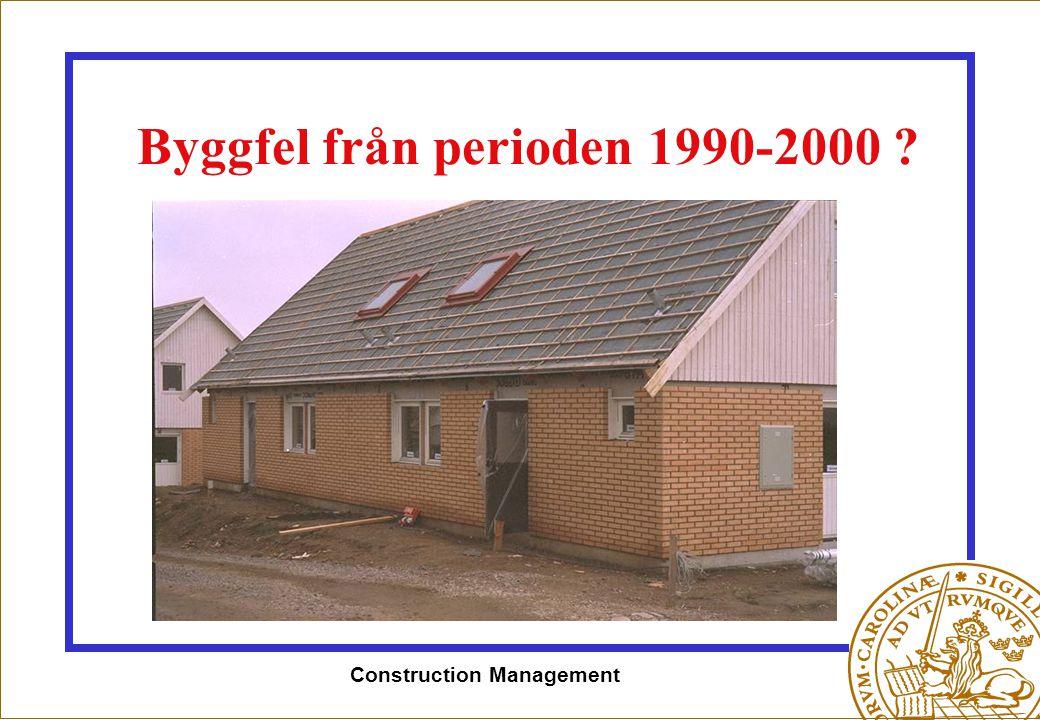 Byggfel från perioden 1990-2000