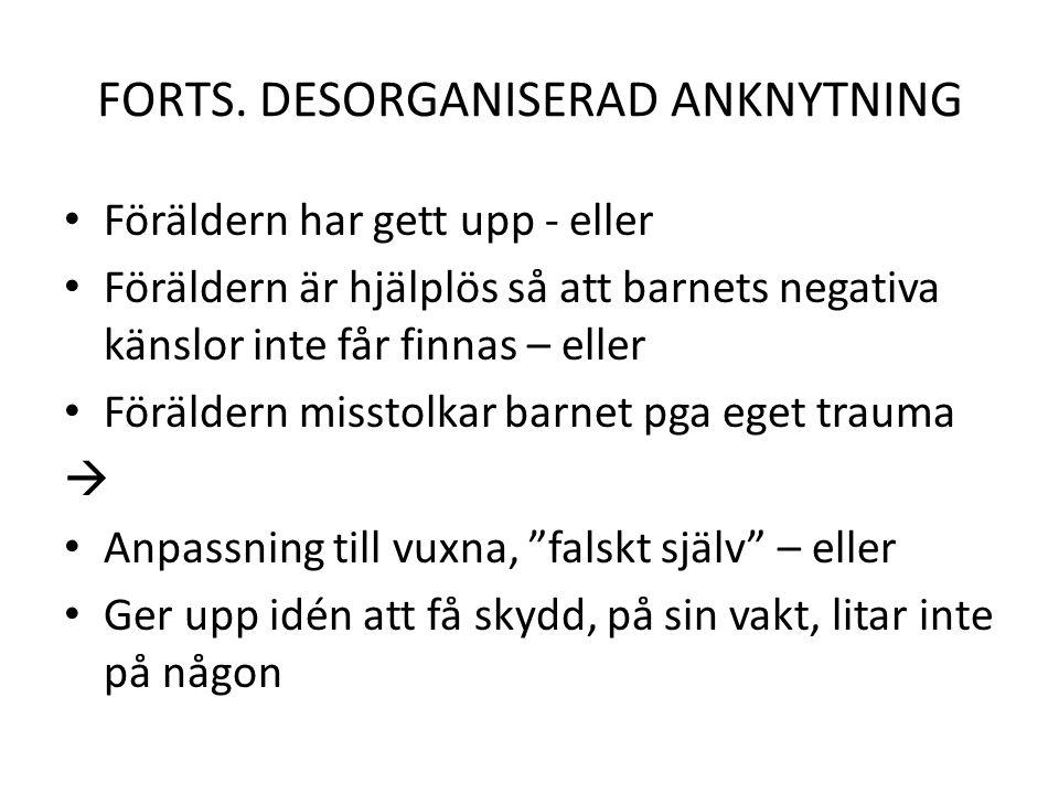 FORTS. DESORGANISERAD ANKNYTNING