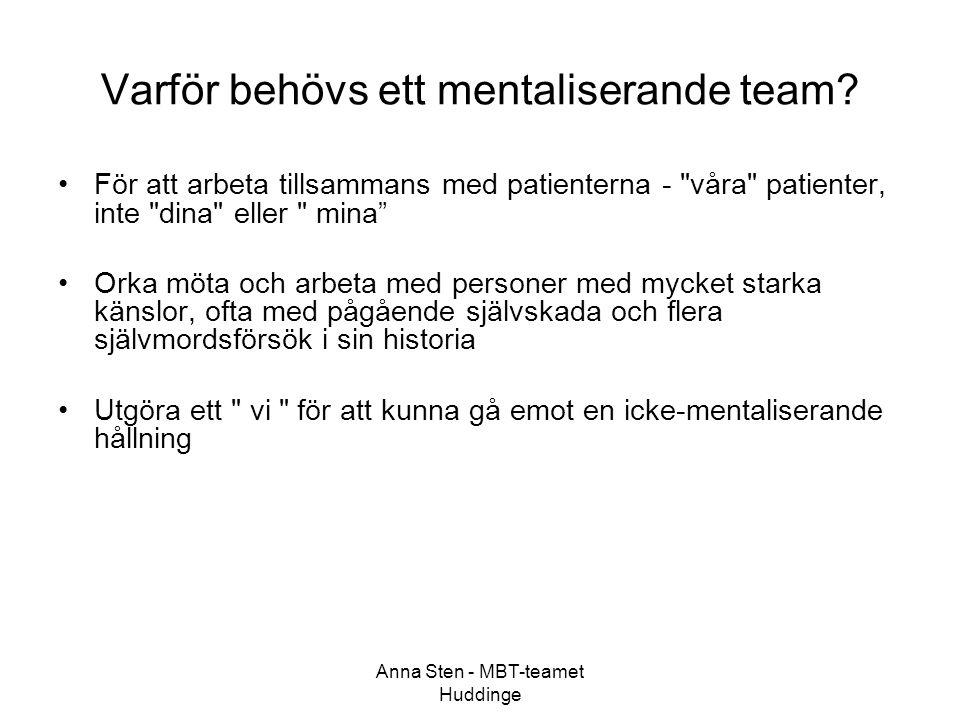 Varför behövs ett mentaliserande team