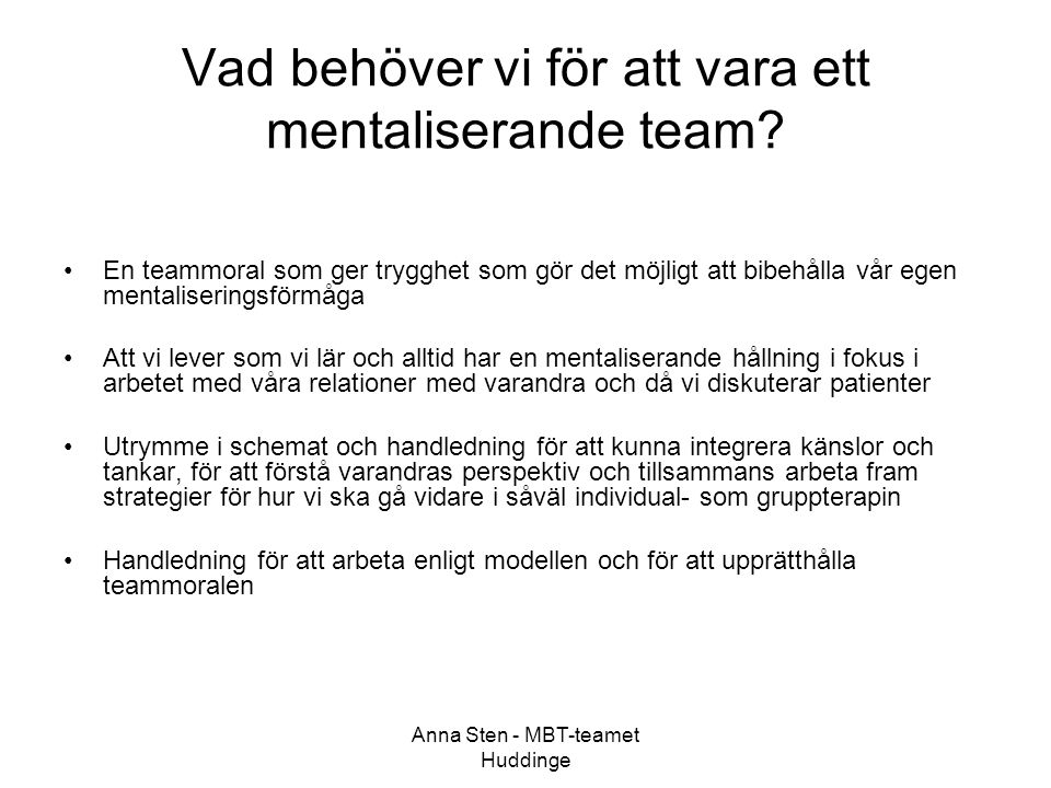 Vad behöver vi för att vara ett mentaliserande team