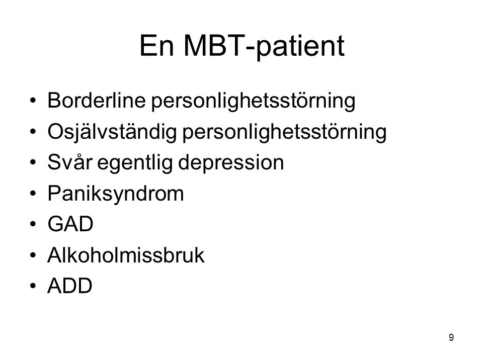 En MBT-patient Borderline personlighetsstörning