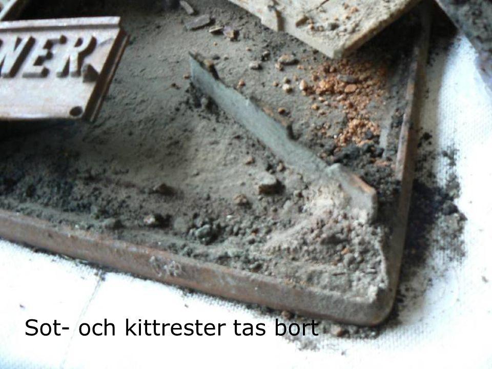 Sot- och kittrester tas bort