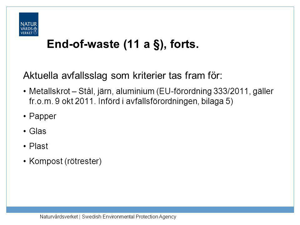 End-of-waste (11 a §), forts.