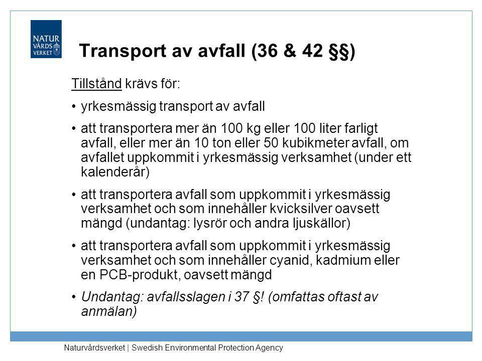Transport av avfall (36 & 42 §§)