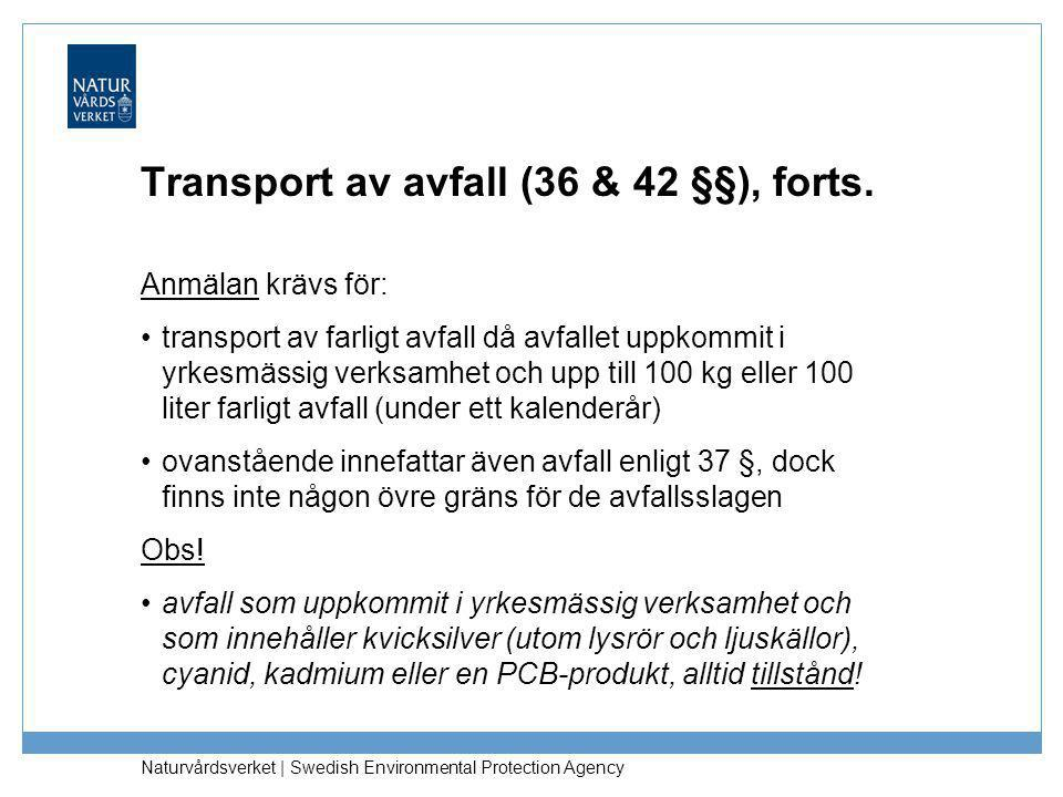 Transport av avfall (36 & 42 §§), forts.