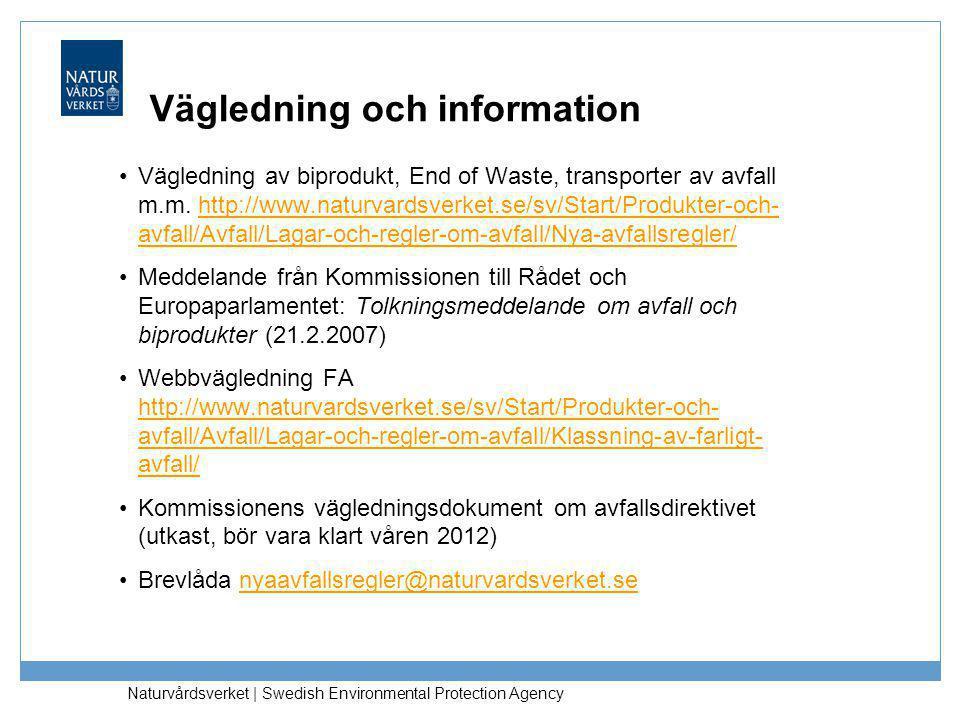 Vägledning och information
