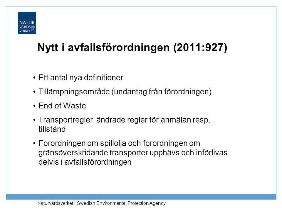 Nytt i avfallsförordningen (2011:927)