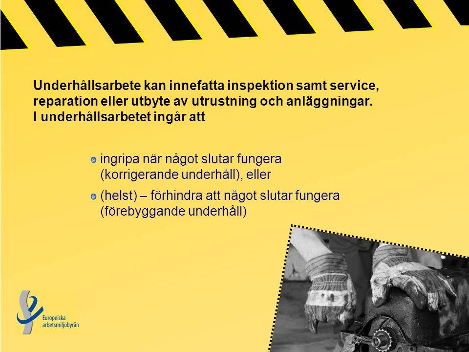 Underhållsarbete kan innefatta inspektion samt service, reparation eller utbyte av utrustning och anläggningar. I underhållsarbetet ingår att