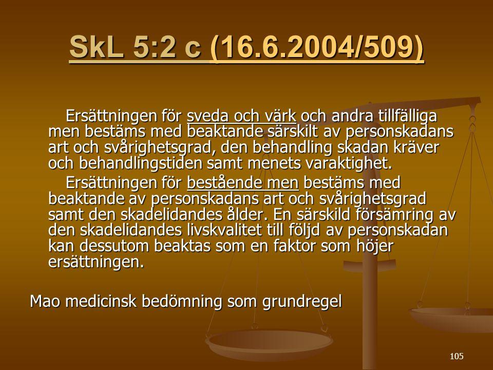SkL 5:2 c (16.6.2004/509)