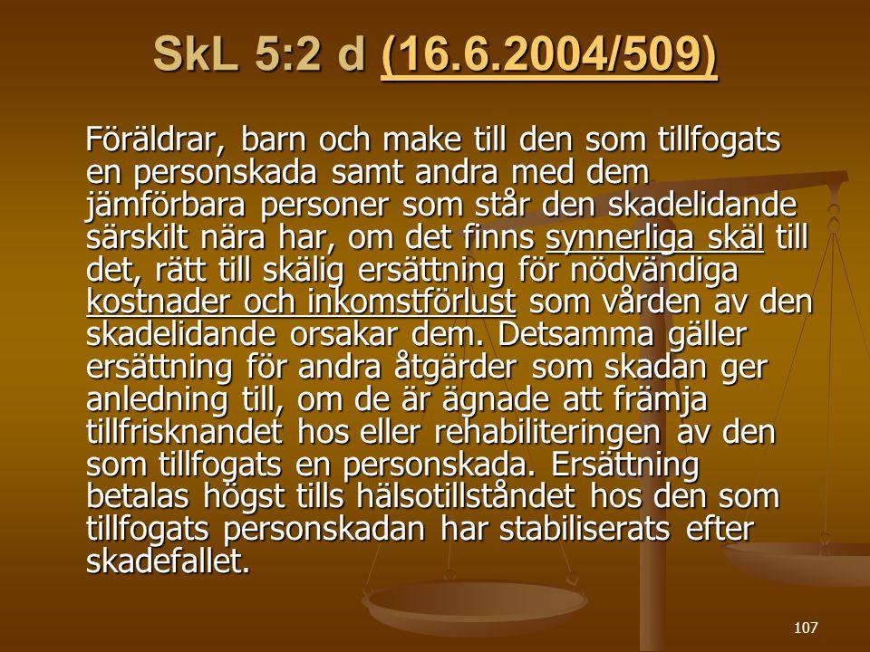 SkL 5:2 d (16.6.2004/509)