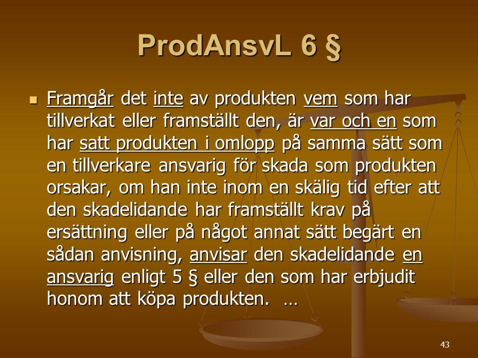 ProdAnsvL 6 §
