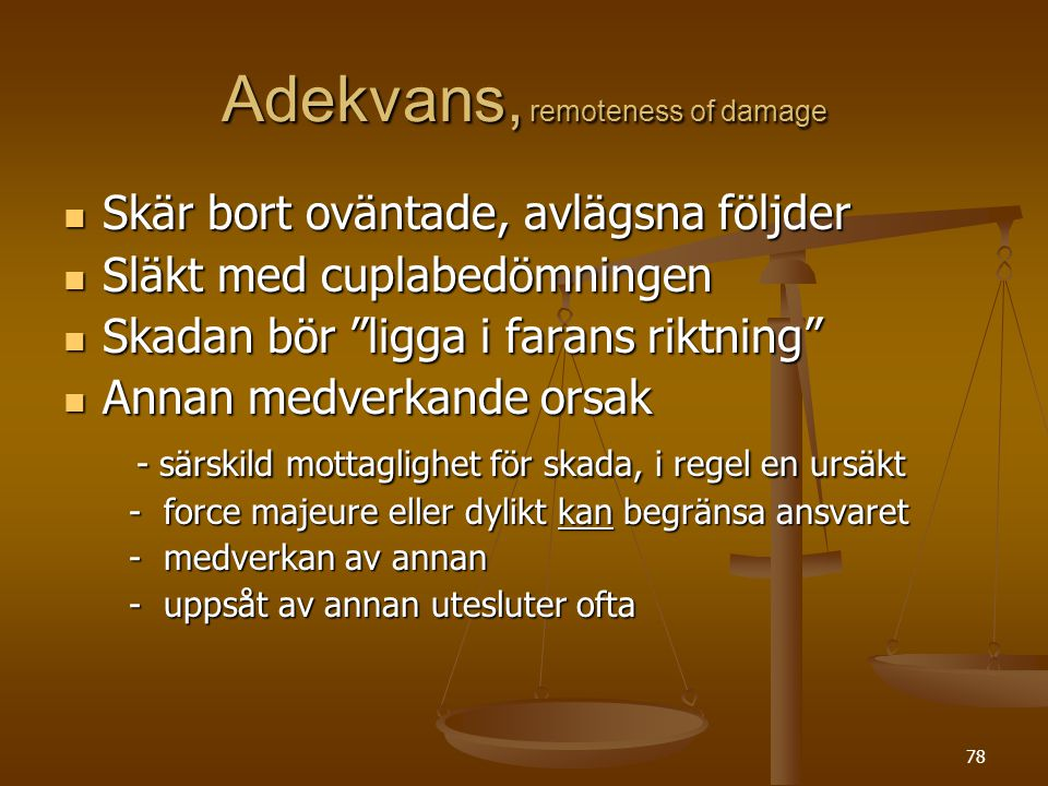 Adekvans, remoteness of damage