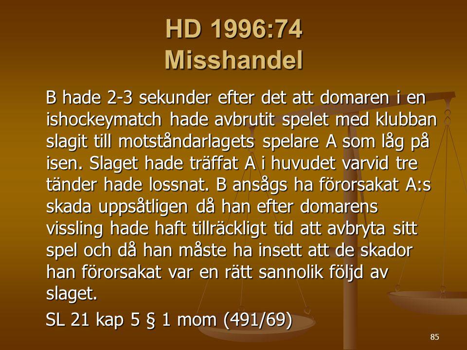 HD 1996:74 Misshandel