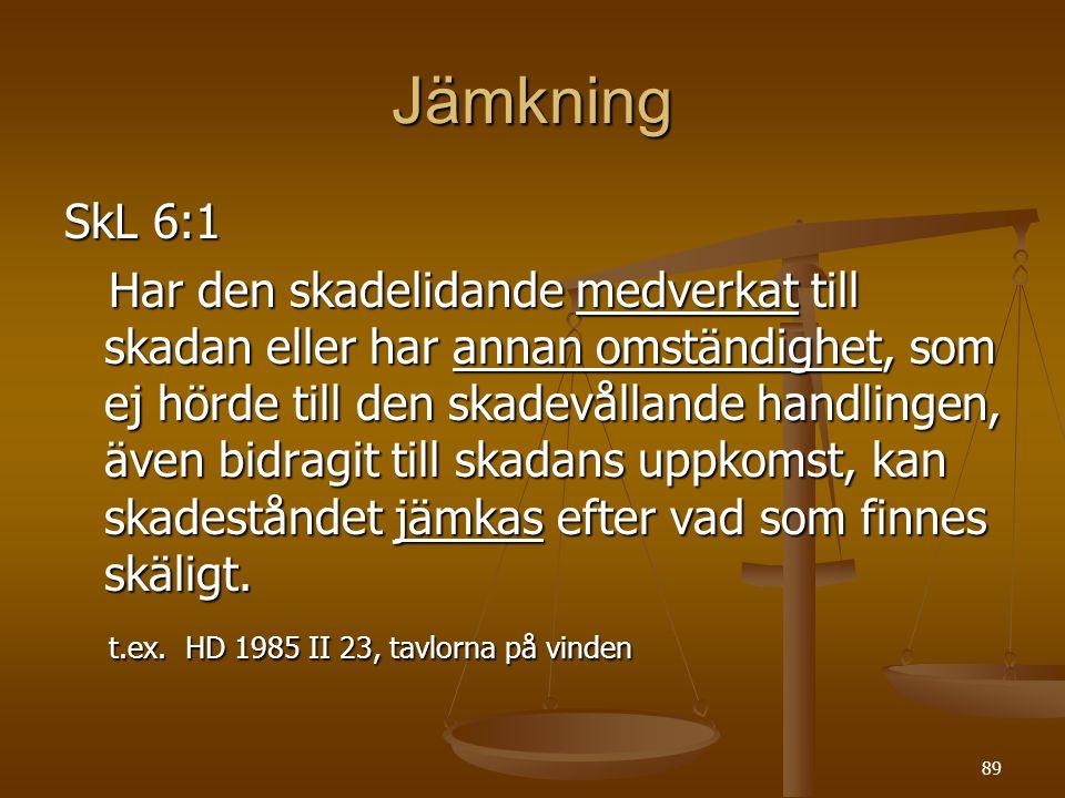 Jämkning SkL 6:1.
