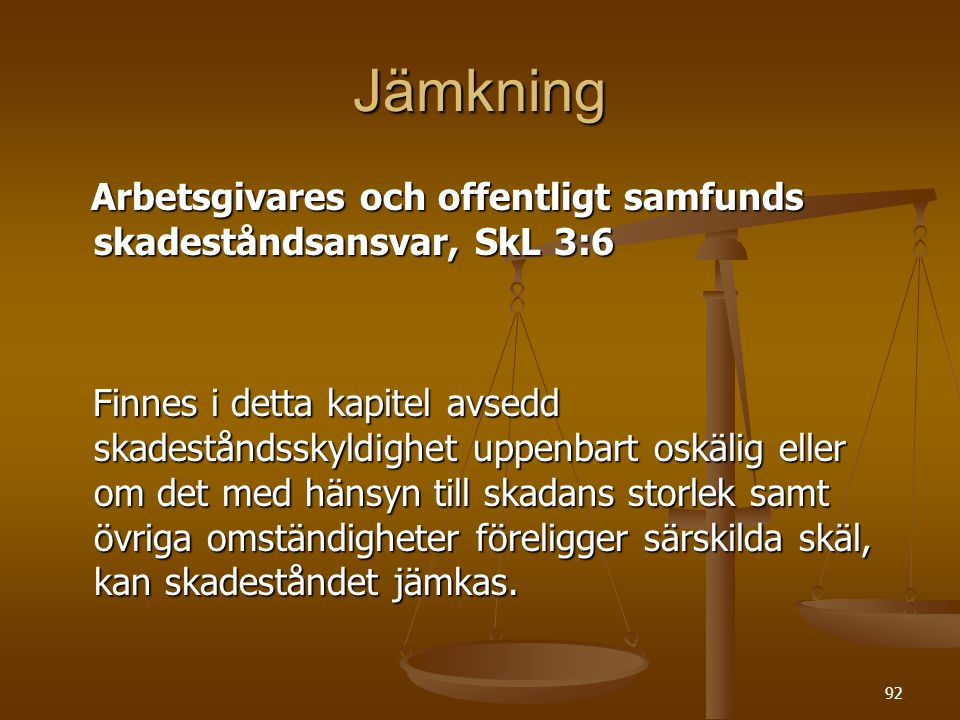 Jämkning Arbetsgivares och offentligt samfunds skadeståndsansvar, SkL 3:6.