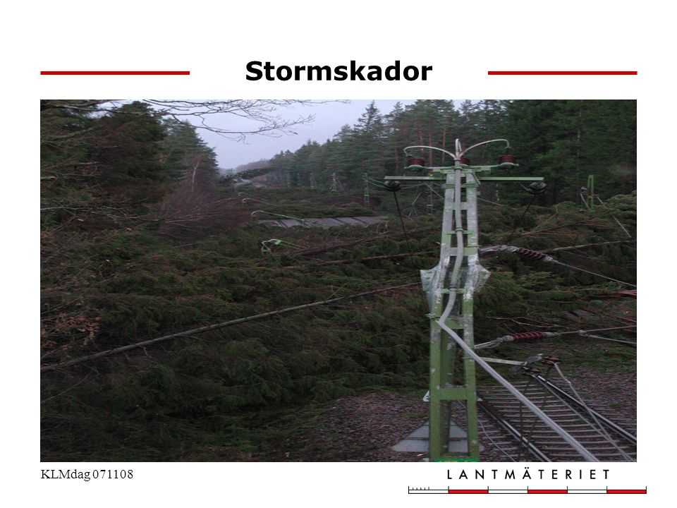 Stormskador KLMdag 071108