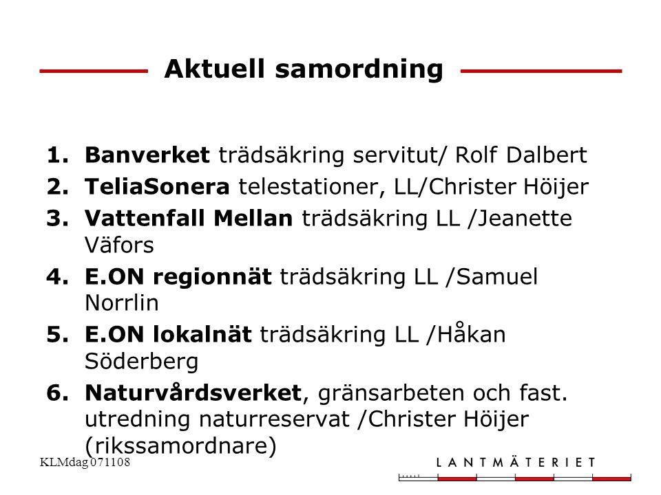 Aktuell samordning Banverket trädsäkring servitut/ Rolf Dalbert