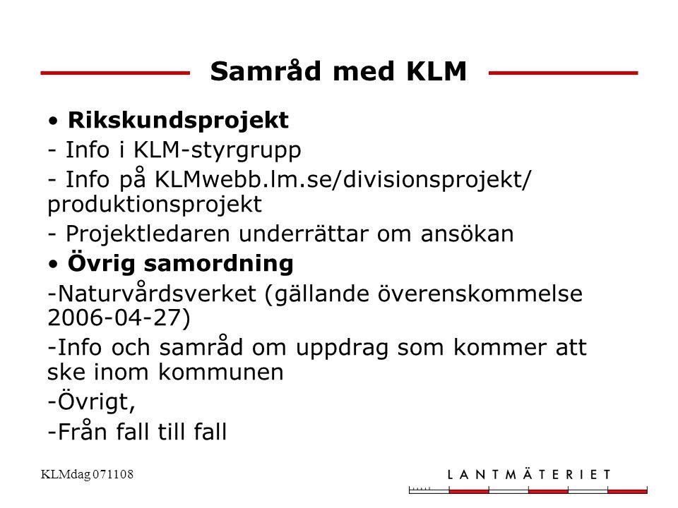 Samråd med KLM Rikskundsprojekt - Info i KLM-styrgrupp