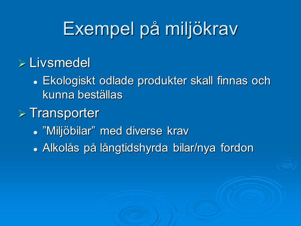 Exempel på miljökrav Livsmedel Transporter