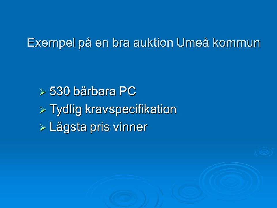 Exempel på en bra auktion Umeå kommun