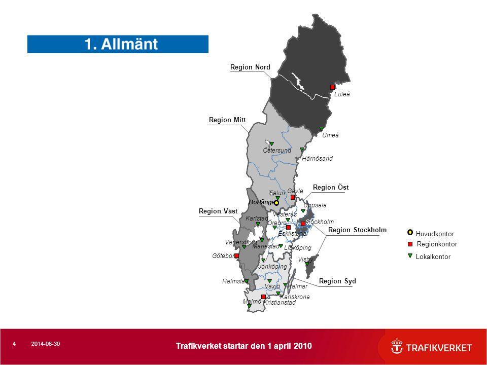 Region Nord Region Mitt Region Öst Region Väst Region Stockholm