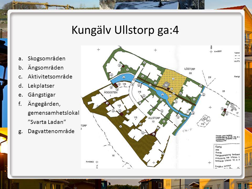 Kungälv Ullstorp ga:4 Skogsområden Ängsområden Aktivitetsområde