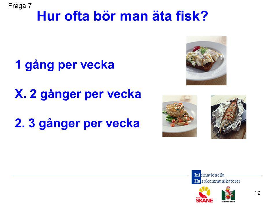 Hur ofta bör man äta fisk